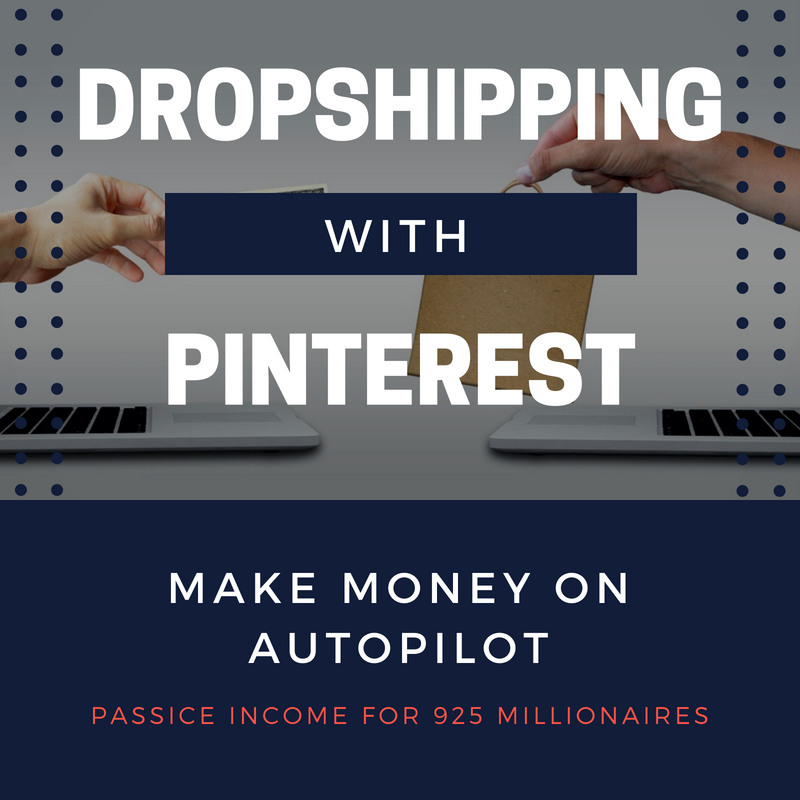 dropshipping and pinterest to make passive income